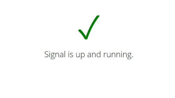 How to tell if Signal is down