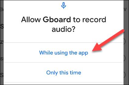Autorisez la fonction vocale de Gboard.
